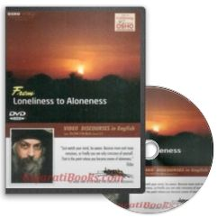 From Loneliness To Aloneness (English DVD) by Osho