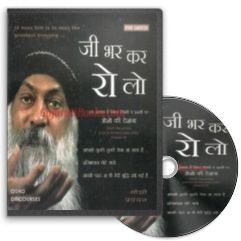 Jee Bhar Kar Ro Lo (Hindi Audio CD) by Osho
