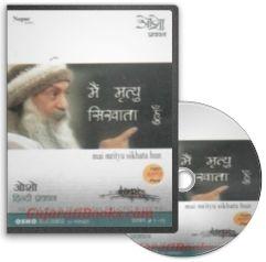 Main Mrityu Sikhata Hoon (Hindi MP3) by Osho